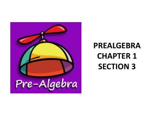PREALGEBRA CHAPTER 1 SECTION 3