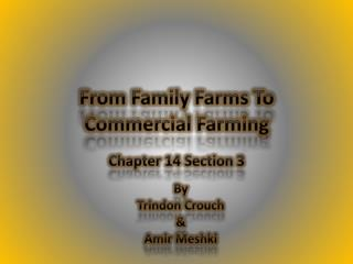 From Family Farms To Commercial Farming