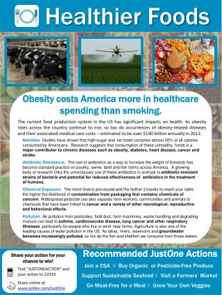 Obesity costs America more in healthcare spending than smoking.