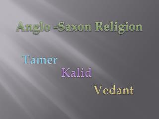 Anglo -Saxon Religion
