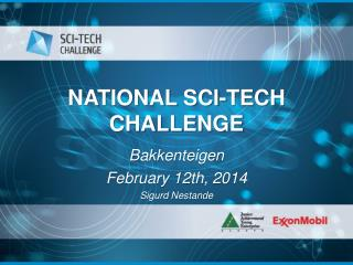 NATIONAL SCI-TECH CHALLENGE