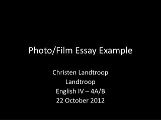 Photo/Film Essay Example