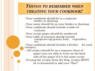 Things to remember when  creating your cookbook!