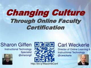 Changing  Culture  Through  Online Faculty Certification
