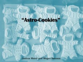 """Astro-Cookies"""