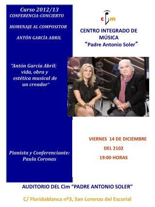 """CENTRO INTEGRADO DE MÚSICA """" Padre Antonio Soler """""""