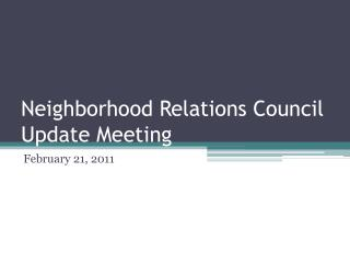 Neighborhood Relations Council Update Meeting