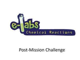 Post-Mission Challenge