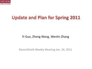Update and Plan for Spring 2011