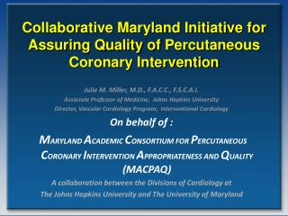 Collaborative Maryland Initiative for Assuring Quality of  Percutaneous  Coronary Intervention