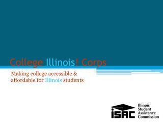 College  Illinois ! Corps