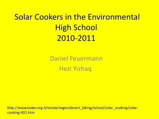 Solar Cookers in the Environmental High School  2010-2011