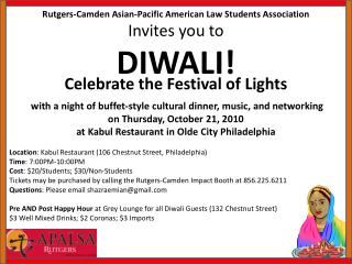 Rutgers-Camden Asian-Pacific American Law Students Association Invites you to  DIWALI!