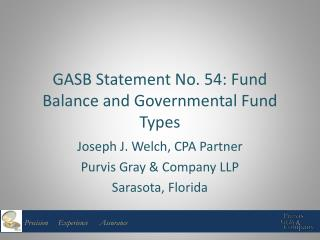 GASB Statement No. 54: Fund Balance and Governmental Fund Types