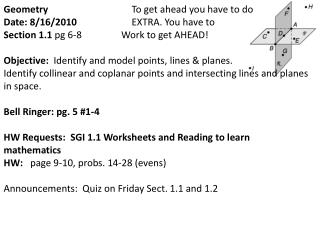 Geometry 			 To get ahead you have to do            Date: 8/16/2010  		EXTRA. You have to