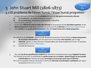 3. John  Stuart  Mill (1806-1873) 3.2 El problema de l'ésser humà: l'ésser humà progressiu