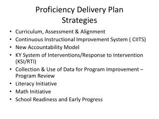 Proficiency Delivery Plan Strategies