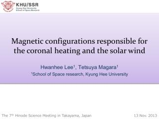 Magnetic configurations responsible for the coronal heating and the solar wind