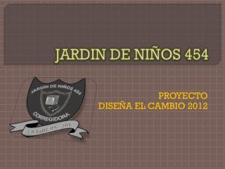 JARDIN  DE NIÑOS 454