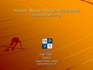 Scientific Attitude Through Activity Based  Science Learning