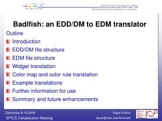 Badlfish: an EDD
