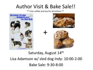 Author Visit & Bake Sale!!