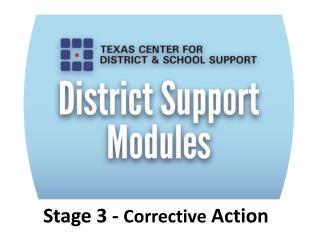 Stage 3 -  Corrective  Action