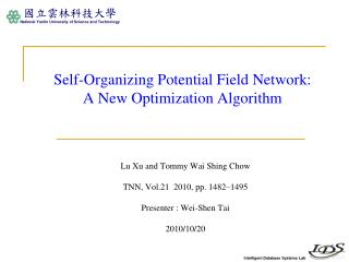 Self-Organizing Potential Field Network: A New Optimization Algorithm