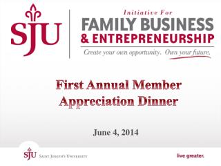 First Annual Member Appreciation Dinner