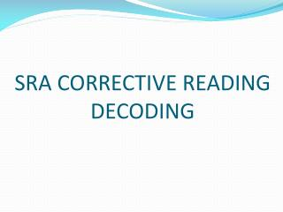 SRA CORRECTIVE READING DECODING