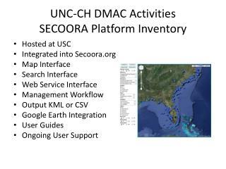 UNC-CH DMAC Activities SECOORA Platform Inventory