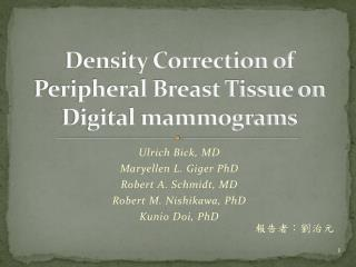 Density Correction of Peripheral Breast Tissue on Digital mammograms