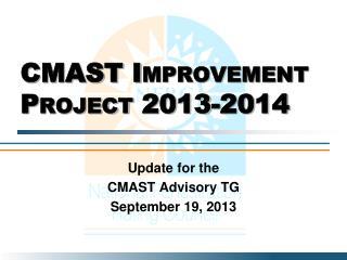 CMAST Improvement Project 2013-2014