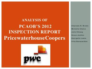 Analysis of  PCAOB's 2012 Inspection Report   P ricewaterhouse c oopers