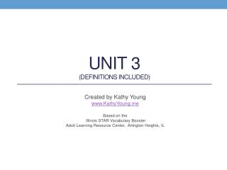Unit 3 (Definitions Included)