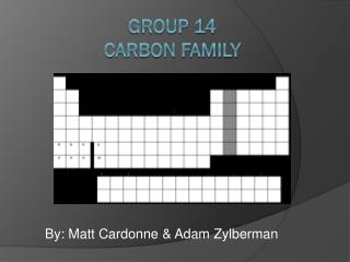 Group 14 Carbon Family