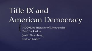 Title IX and American Democracy