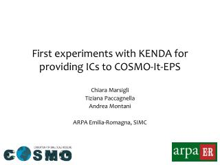 First experiments with KENDA for providing ICs to COSMO-It- EPS