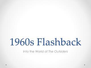 1960s Flashback