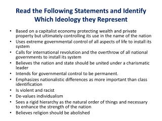 Read the Following Statements and Identify Which Ideology they Represent