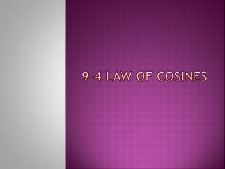 9-4 Law of Cosines