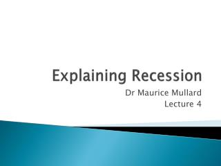 Explaining Recession