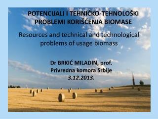 Dr BRKIĆ MILADIN, prof. Privredna komora Srbije 3.12.2013.