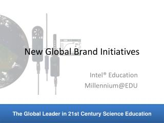 New Global Brand Initiatives