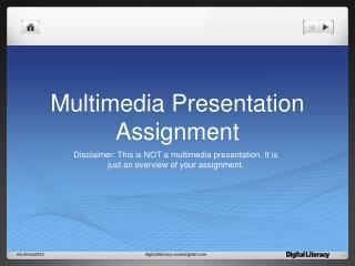 Multimedia Presentation Assignment