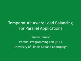 Temperature Aware Load Balancing For Parallel Applications