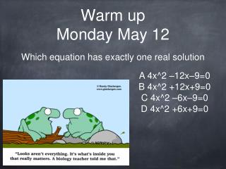 Warm up Monday May 12