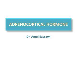 ADRENOCORTICAL HORMONE