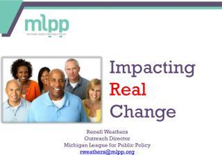 Impacting Real Change