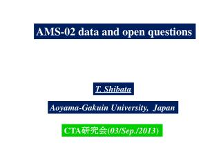 AMS-02 data and open questions